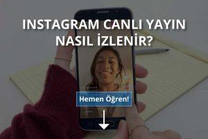Instagramda Canlı Yayın Nasıl İzlenir? | Instagramda canlı yayın nereye kaydediliyor?