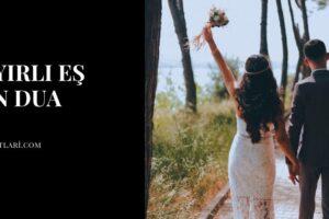 Hayırlı Eş İçin Dua