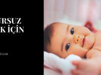 Huzursuz Bebek İçin Dua