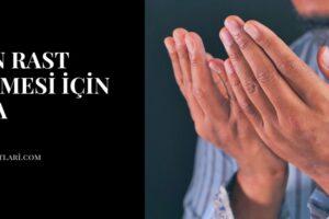 İşin Rast Gitmesi İçin Dua