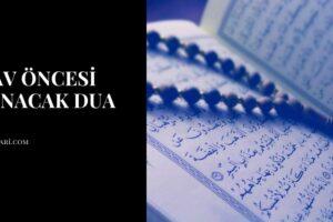 Sınav Öncesi Okunacak Dua