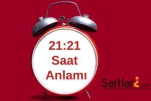 21.21 Saat Anlamı